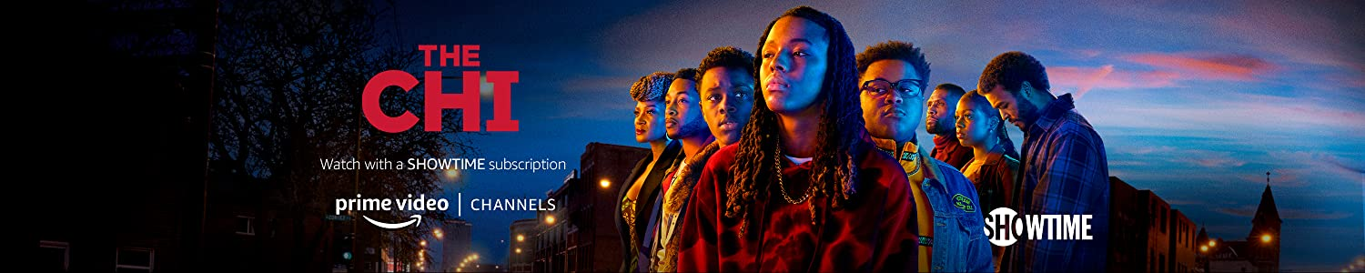 Watch The Chi Season 4 on Showtime with Prime Video Channels
