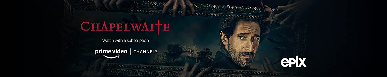 Watch Chapelwaite - Season 1 on EPIX with Prime Video Channels