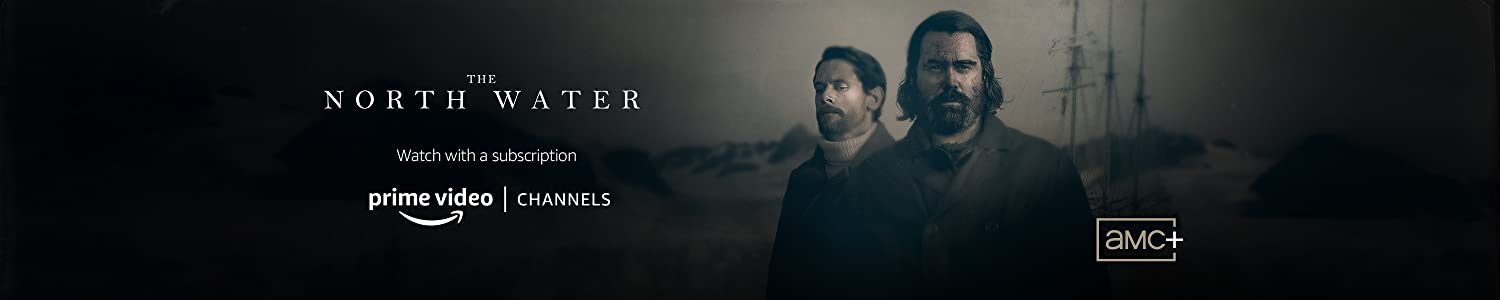 Watch The North Water - Season 1 on AMC+ with Prime Video Channels