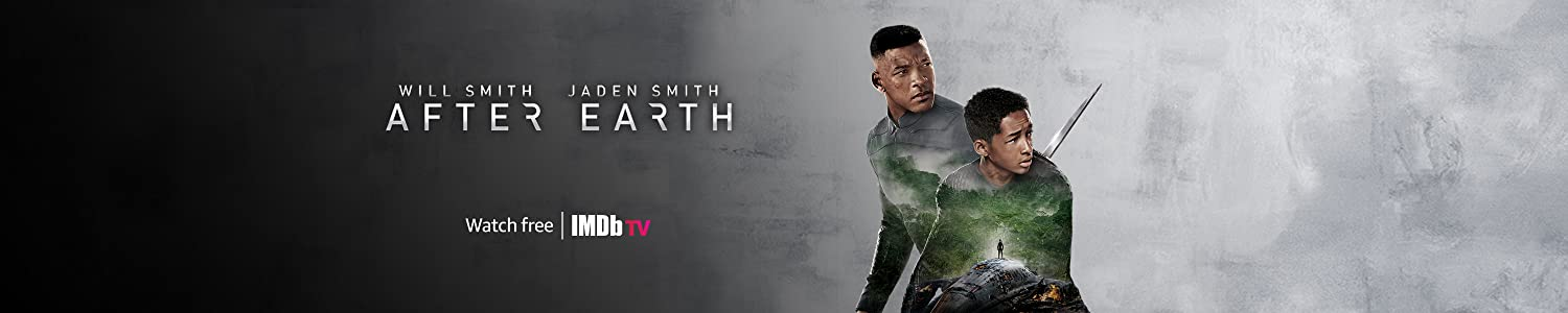 Watch After Earth for Free on IMDb TV