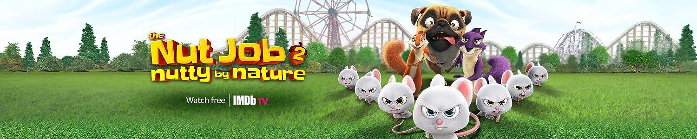 Watch The Nut Job 2 for Free on IMDb TV